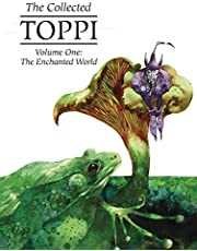 The Collected Toppi 1: The Enchanted World
