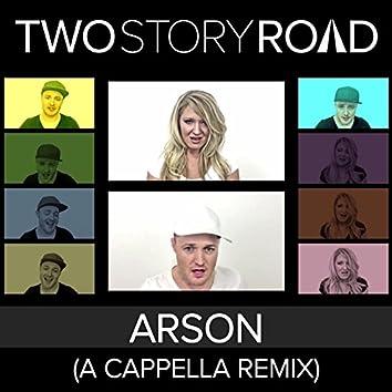 Arson (A Cappella Remix)