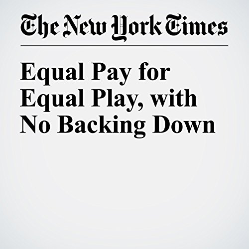 Equal Pay for Equal Play, with No Backing Down audiobook cover art