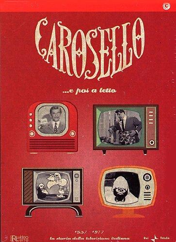 Carosello - 1957-1977: La storia della televisione italiana [4 DVDs] [IT Import]