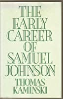The Early Career of Samuel Johnson 0195041143 Book Cover