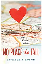 No Place to Fall by Jaye Robin Brown (2014-12-09)