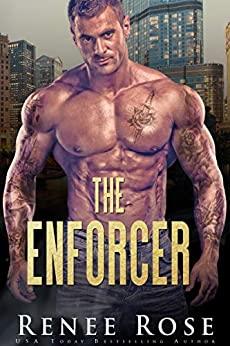 The Enforcer (Chicago Bratva Book 3) by [Renee Rose]