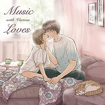 Music with various love