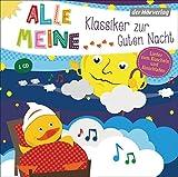 Alle meine Klassiker zur Guten Nacht: Lieder zum Kuscheln und Einschlafen (Alle meine ...-Reihe, Band 7)
