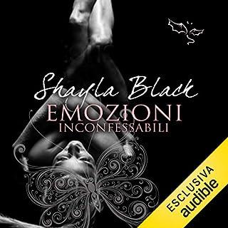 Emozioni inconfessabili                   Di:                                                                                                                                 Shayla Black                               Letto da:                                                                                                                                 Sabrina Paganti                      Durata:  13 ore e 23 min     35 recensioni     Totali 3,9