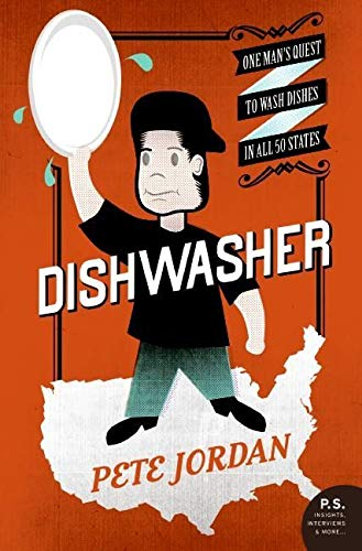Dishwasher: One Man's Quest to W...