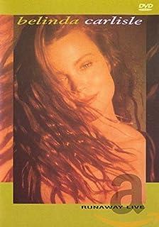 Belinda Carlisle: Runaway Live [DVD]