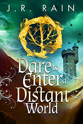 Dare to Enter a Distant World (The Distant World Trilogy Book 1)