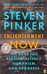 Book cover: Enlightenment Now: The Case for Reason, Science, Humanism, and Progress by Steven Pinker