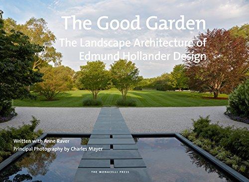 The Good Garden: The Landscape...