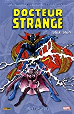 Docteur Strange Intégrale T03 1968-1969 de Roy Thomas