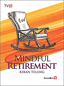 MIndful Retirement by [Kiran Telang]