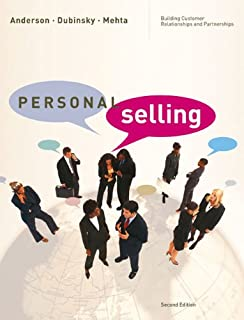 Personal Selling: Building Customer Relationships and Partnerships