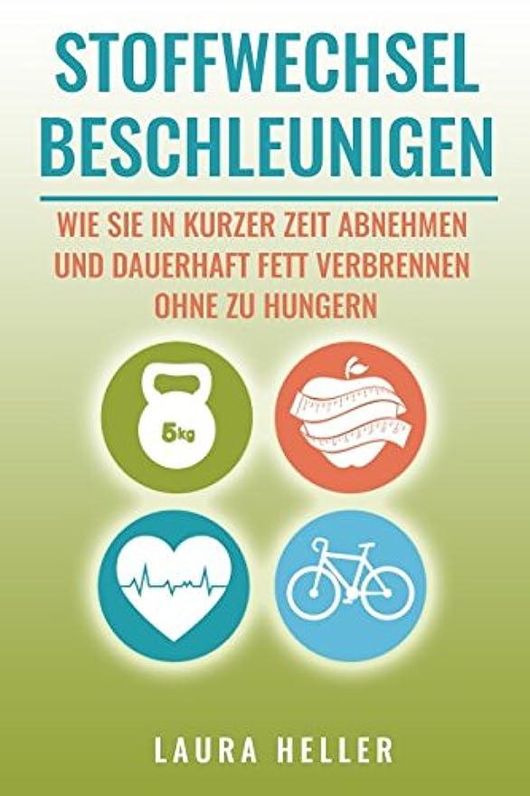 漏れパック月面Stoffwechsel beschleunigen: Wie Sie in kurzer Zeit abnehmen und dauerhaft Fett verbrennen ohne zu Hungern + 10 Fat-Burner Rezepte