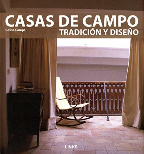 Casas de campo: Tradición y diseño