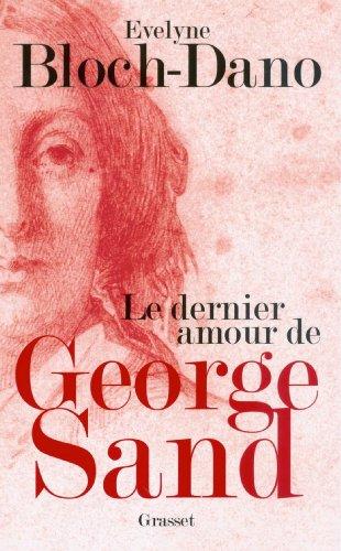 Le dernier amour de George Sand (essai français)