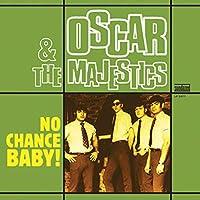 No Chance Baby! [Analog]