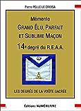 Memento 14e Degré Grand Elu Parfait et Sublime Macon