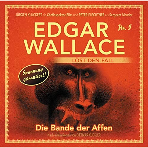 Edgar Wallace - Edgar Wallace löst den Fall