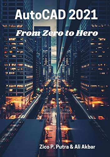 AutoCAD 2021 From Zero to Hero Front Cover