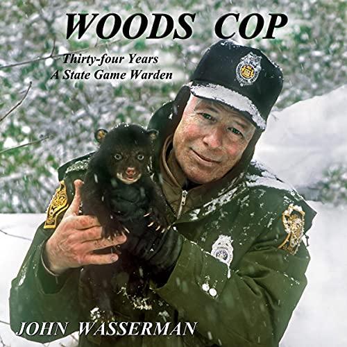 Woods Cop Audiobook By John Wasserman cover art