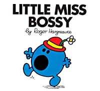 Little Miss Bossy (Mr. Men and Little Miss)