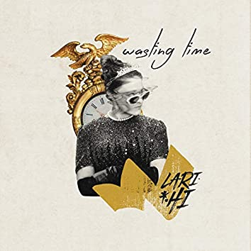 Wasting Time (Extended Mix)