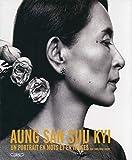 Aung San Suu Kyi - Un portrait en mots et en images