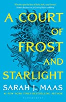 A Court of Frost and Starlight: The #1 bestselling series (A Court of Thorns and Roses)