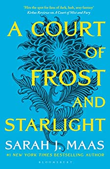 A Court of Frost and Starlight: The #1 bestselling series (A Court of Thorns and Roses Book 4) by [Sarah J. Maas]