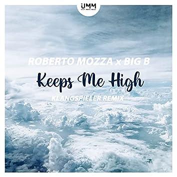Keeps Me High (Klangspieler Remix)
