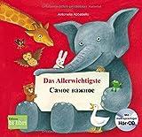 Das Allerwichtigste: ????? ?????? / Kinderbuch Deutsch-Russisch mit Audio-CD und Ausklappseiten - Antonella Abbatiello