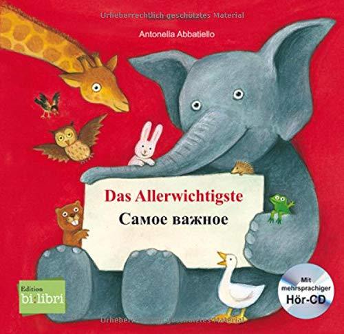 Das Allerwichtigste: Самое важное / Kinderbuch Deutsch-Russisch mit Audio-CD und Ausklappseiten