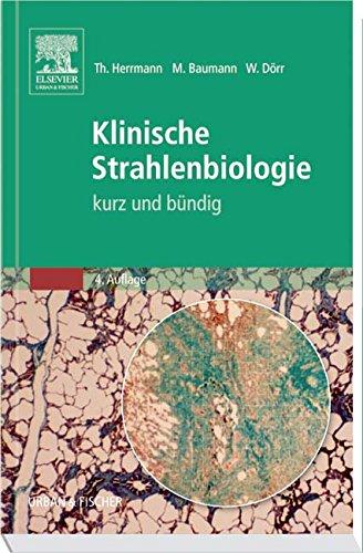 Klinische Strahlenbiologie: Kurz und Bündig