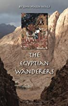 The Egyptian Wanderers: A Story for Children of the Great Tenth Persecution