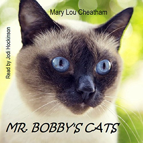 Mr. Bobby's Cats Audiobook By Mary Lou Cheatham cover art