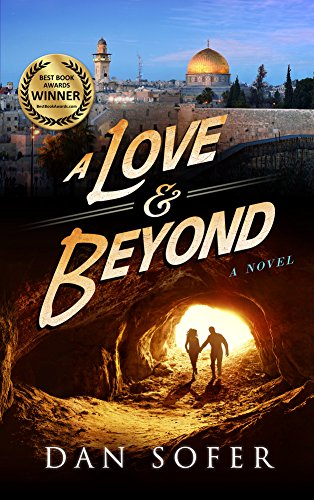 A Love and Beyond: A Novel