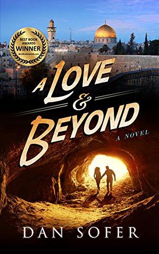 A Love and Beyond: A Novel