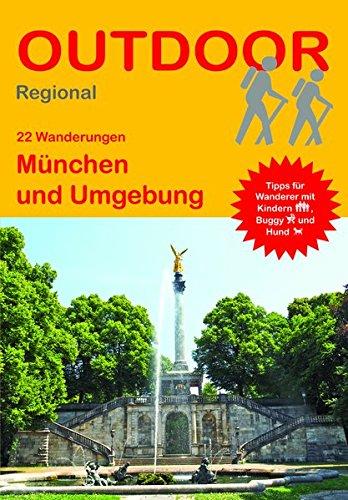 München und Umgebung (22 Wanderungen) (Outdoor Regional)