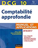 DCG 10 - Comptabilité approfondie 2016/2017 - 7e éd. - Manuel et applications - Manuel et applications