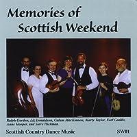 Memories of Scottish Weekend