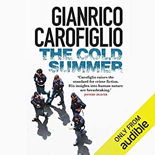 The Cold Summer                   By:                                                                                                                                 Gianrico Carofiglio                               Narrated by:                                                                                                                                 Sean Barrett                      Length: 8 hrs and 44 mins     23 ratings     Overall 4.6