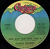God Bless Our Love - Charles Brimmer 7' 45