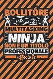 Taccuino foderato: bollitóre - solo perché multitasking ninja non è un titolo professionale ufficiale
