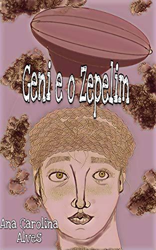Geni e o Zepelim: Baseado na música de Chico Buarque