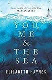 You, Me & the Sea...