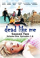 Dead Like Me: Season Two - Volume One (Episodes 1-8) - Amazon.com Exclusive by Mandy Patinkin