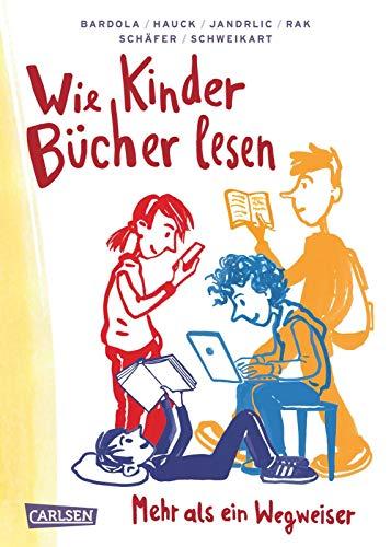 Wie Kinder Bücher lesen: Ein Ratgeber und Wegweiser