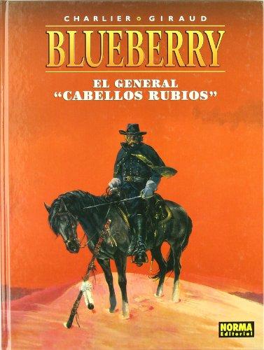 BLUEBERRY 06. EL GENERAL \
